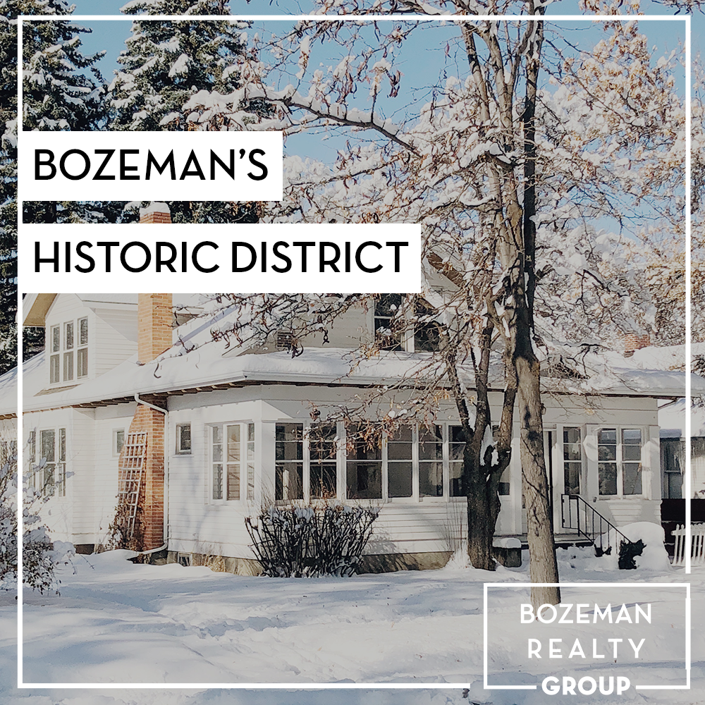 Bozeman's Historic District