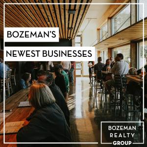 Bozeman's Newest Businesses