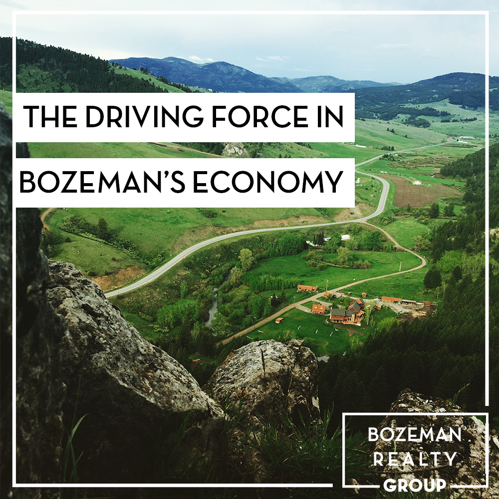 Driving Force In Bozeman's Economy