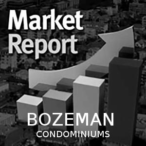 Bozeman Condominium Trends
