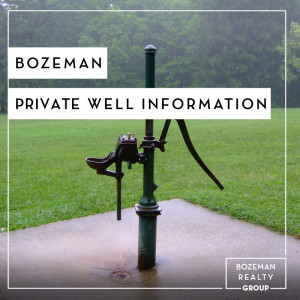 Bozeman Private Well Information