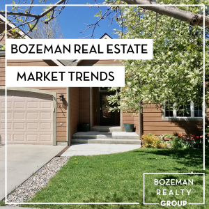 bozeman real estate market trends