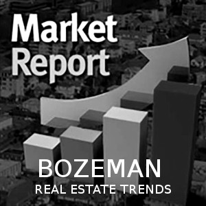 Bozeman Real Estate Trends