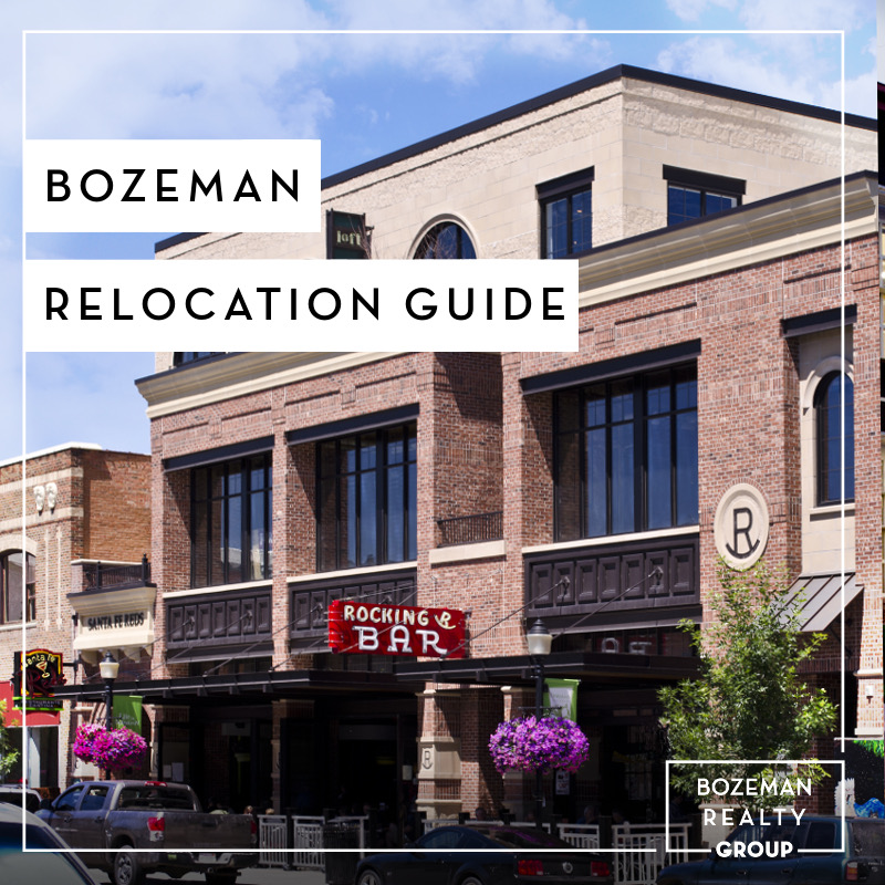 Bozeman Relocation Guide