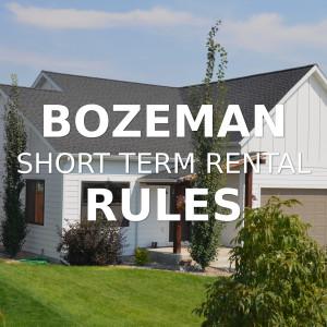 Bozeman Short Term Rental Rules