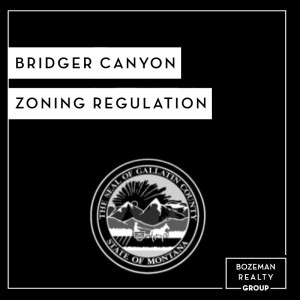 Bridger Canyon Zoning Regulation