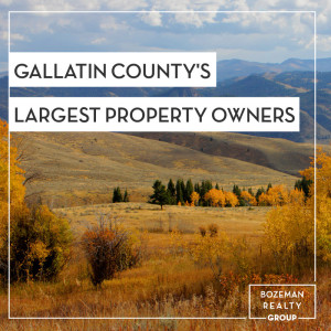 Gallatin County's Largest Property Owners