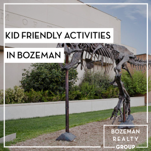 kid friendly activities in Bozeman