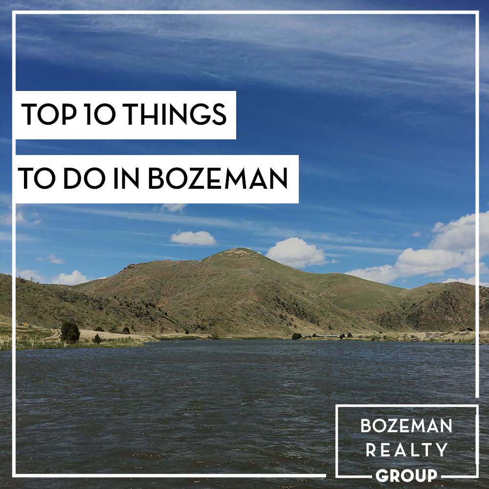 top ten things to do in Bozeman