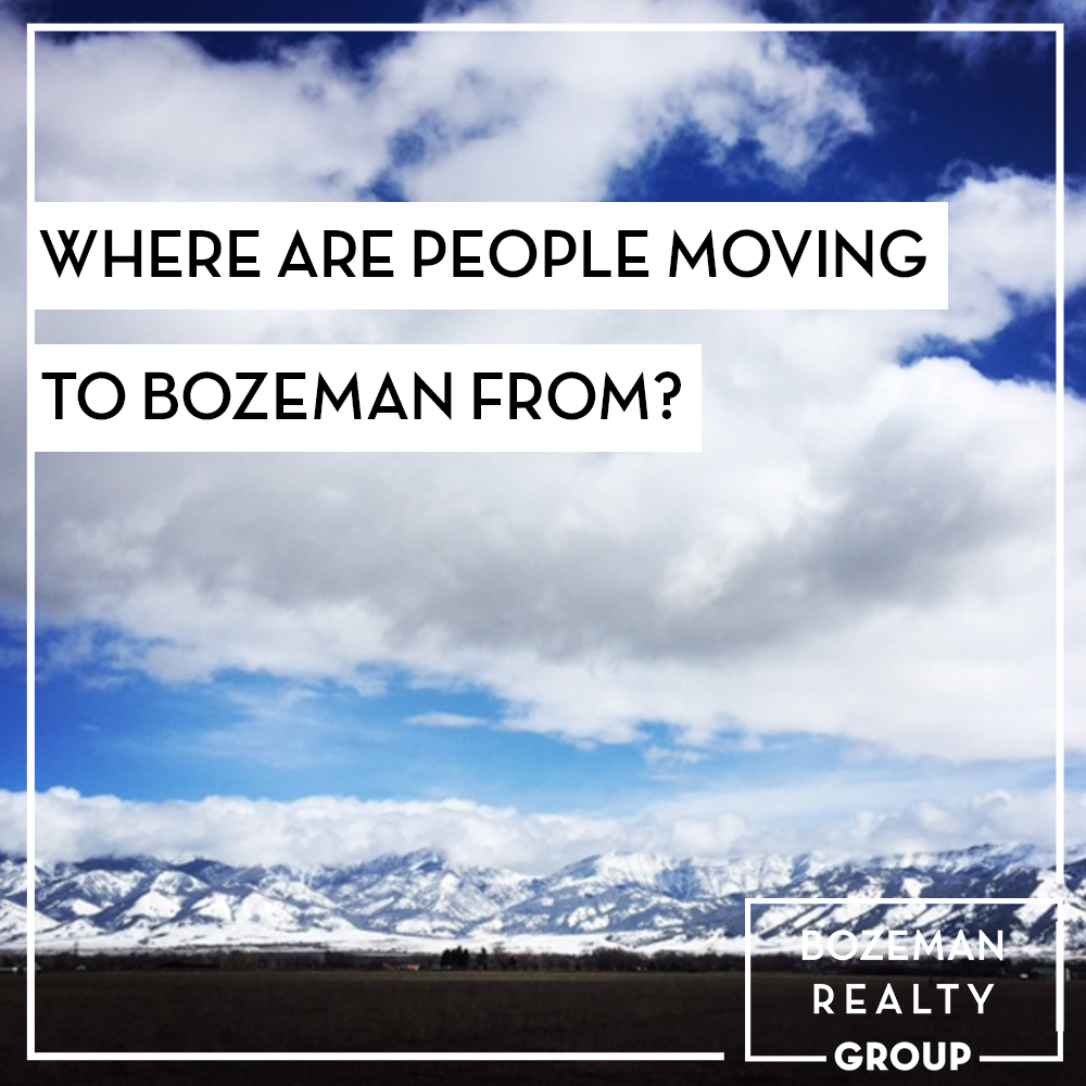 where are people moving to Bozeman from