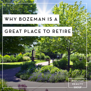 Why Bozeman Is A Great Place To Retire